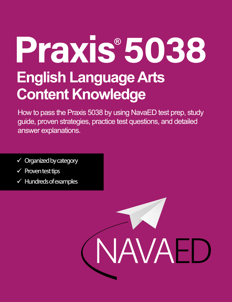 Praxis® 5038 English Language Arts Content Knowledge - Physical Study Guide