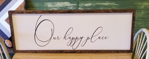 "Wooden ""Our Happy Place"" Sign"