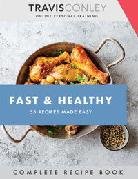FAST & HEALTHY: 56 Recipes Made Easy