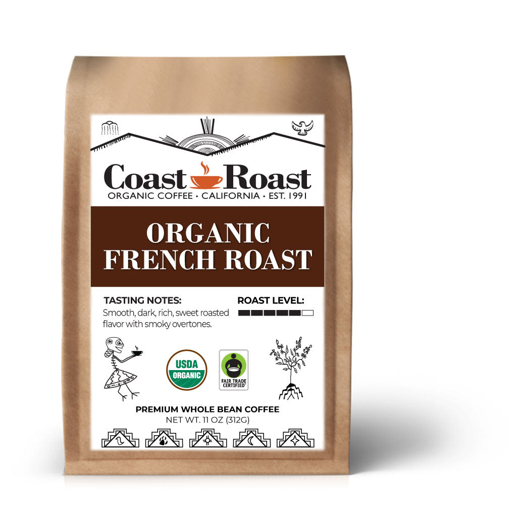 Organic French Roast Whole Bean Coffee - Coast Roast Organic Coffee