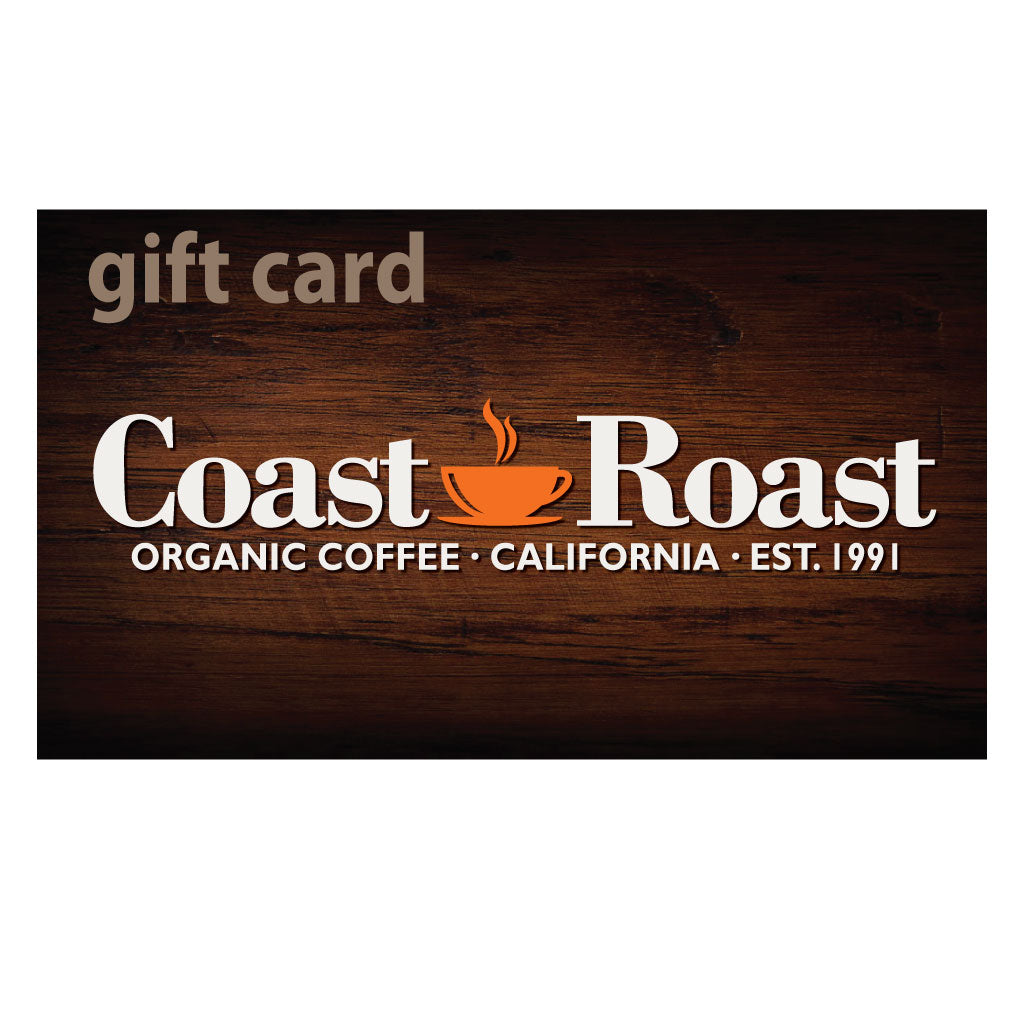 Gift Card - Coast Roast Organic Coffee