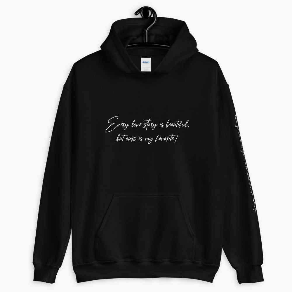 personalized favorite love story hoodie, printed text hoodie, black color, love quotes collection, online gift store, cute love gifts