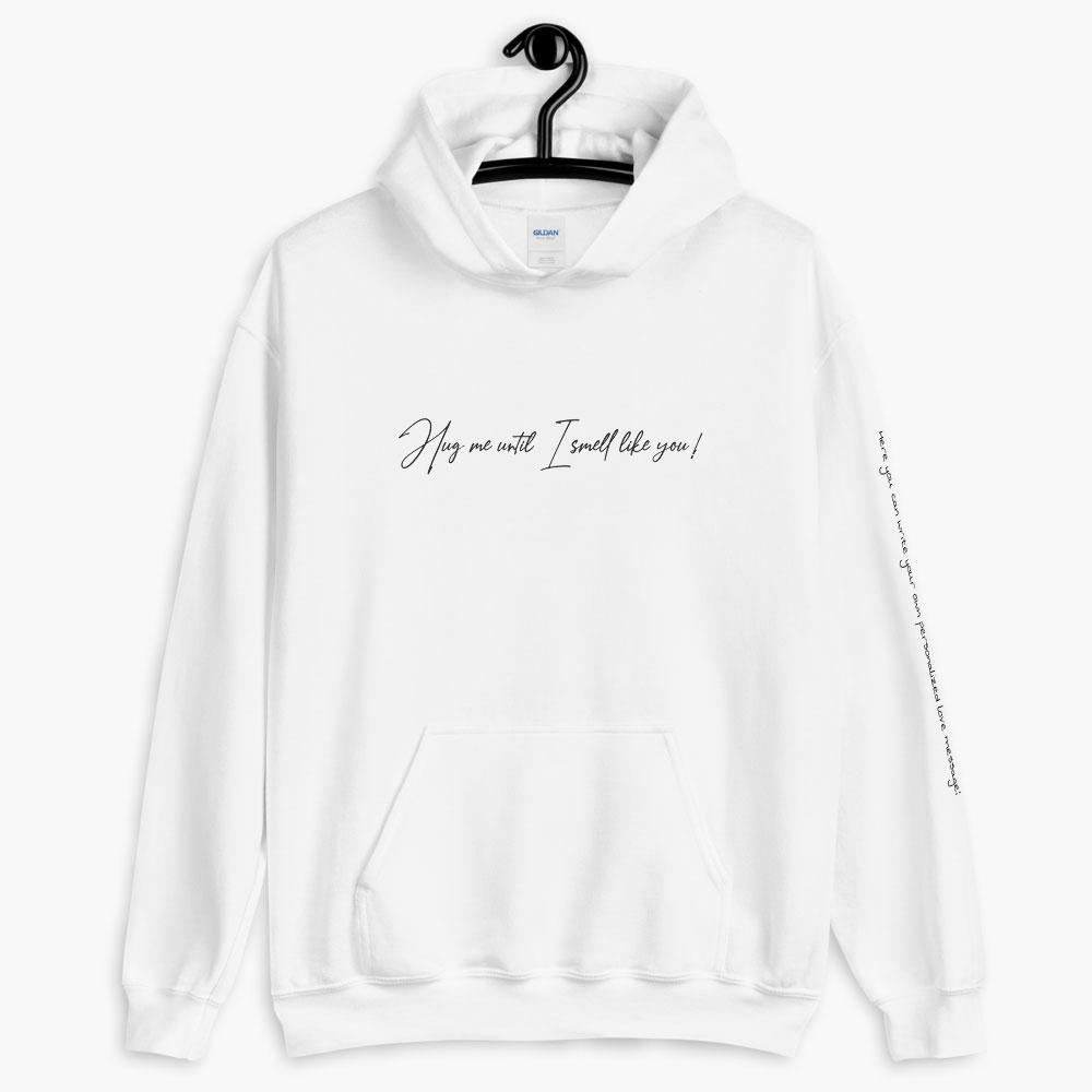 personalized smelly love hoodie, printed text hoodie, white color, love quotes collection, online gift store, cute love gifts