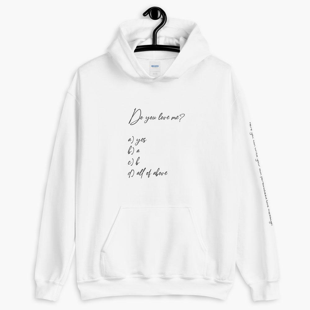 personalized correct answer hoodie, printed text hoodie, white color, love quotes collection, online gift store, cute love gifts