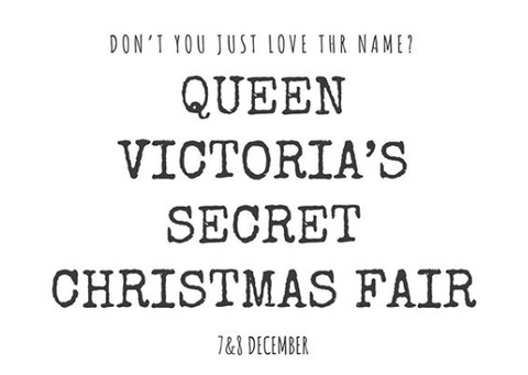 Queen Victoria Secret Christmas Fair