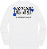 """Save Me From Myself"" L/S"