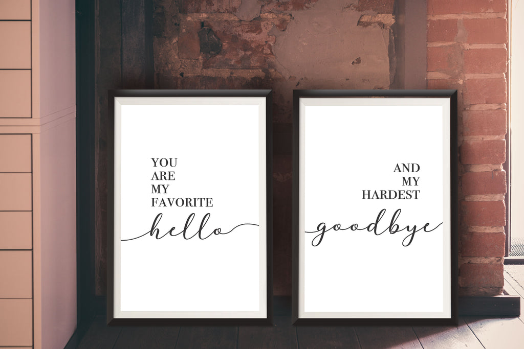 Favorite Hello and Hardest Goodbye Dual Print