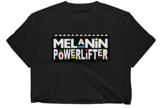 The Melanin Powerlifter Crop Tee