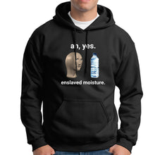 Load image into Gallery viewer, Ah Yes Enslaved Moisture Hoodie