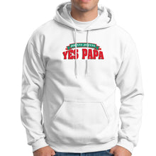 Load image into Gallery viewer, Yes Papa Hoodie - Dank Meme Apparel