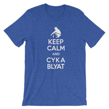 Load image into Gallery viewer, Keep Calm and Cyka Blyat  T-Shirt - Dank Meme Apparel