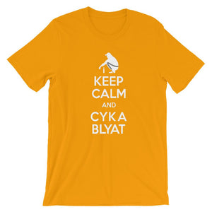 Keep Calm and Cyka Blyat  T-Shirt - Dank Meme Apparel