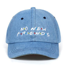 Load image into Gallery viewer, No New Friends Dad Cap - Dank Meme Apparel