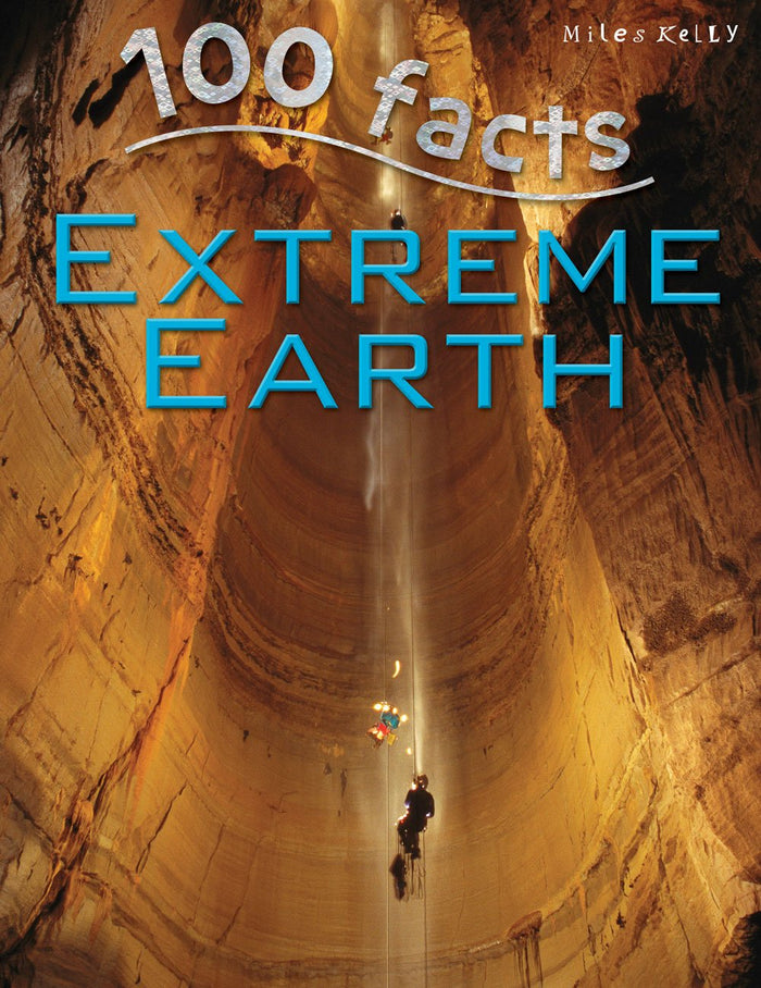 100 Facts: Extreme Earth