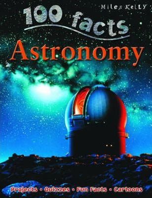 100 Facts: Astronomy