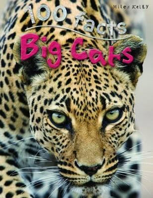 100 Facts: Big Cats