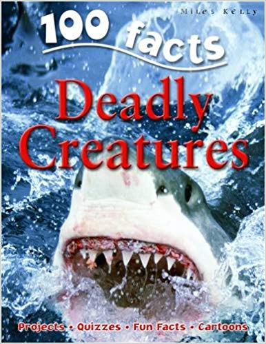 100 Facts: Deadly Creatures