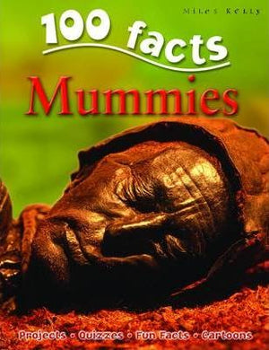 100 Facts: Mummies