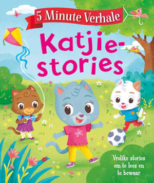 5 Minute Verhale: Katjie Stories