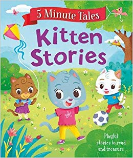 5 Minute Tales: Kitten Stories