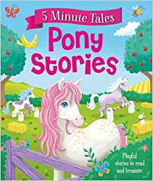 5 Minute Tales: Pony Stories
