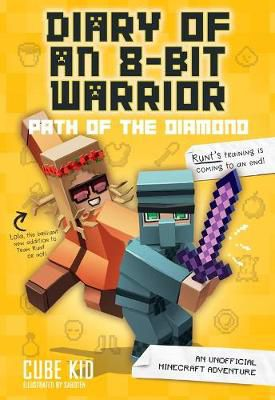 Minecraft: Diary of an 8-Bit Warrior: Path of the Diamond (Book 4)