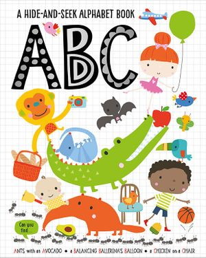 ABC: A hide-and-seek Alphabet Book