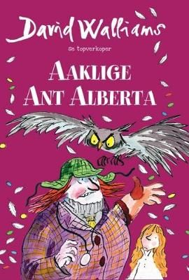 David Walliams: Aaklige Ant Albertina