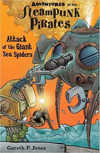 Adventures of the Steampunk Pirates: The Attack of the Giant Sea Spiders