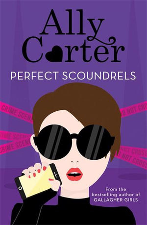 Ally Carter: Perfect Scoundrels