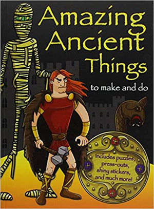 Amazing Ancient Things to make and do