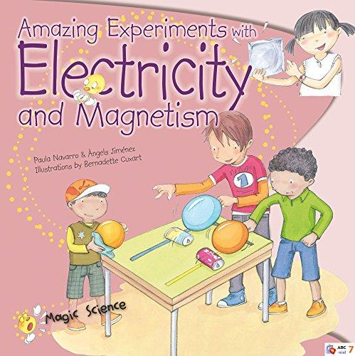 Amazing Experiments with Electricity and Magnetism