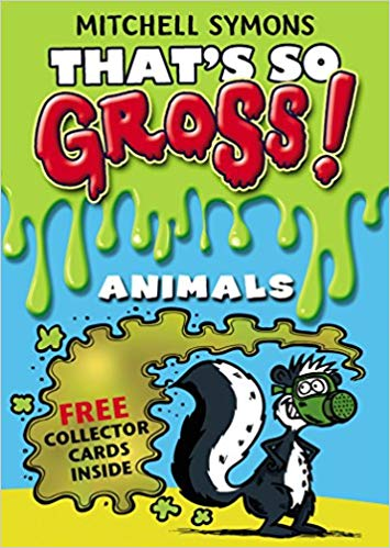 That's so Gross! - Animals
