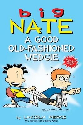 Big Nate - A good Old-fashioned Wedgie