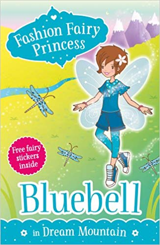 Fashion Fairy Princess: Bluebell in Dream Mountain