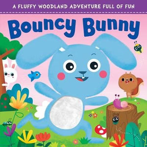 Touch and Feel: Bouncy Bunny