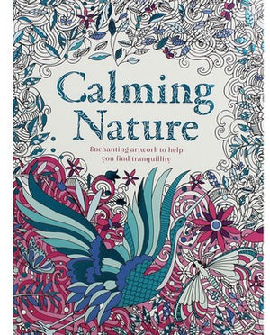 Colouring Books: Calming Nature