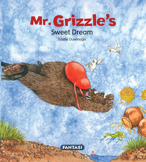 Mr Grizzles Sweet Dream