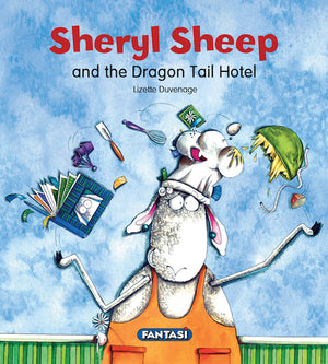 Sheryl Sheep And The Dragon Tail Hotel