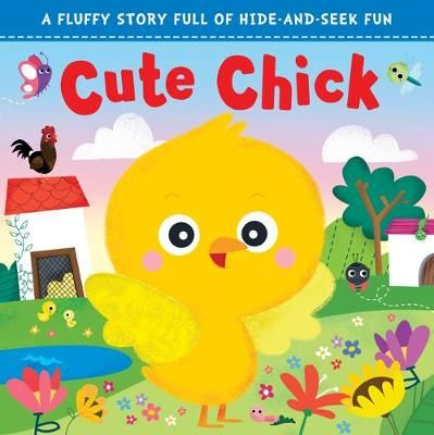 Touch and Feel: Cute Chick