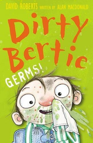 Dirty Bertie - Germs!