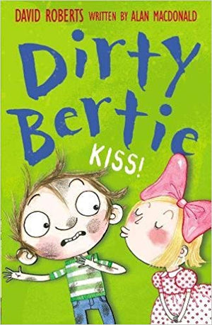Dirty Bertie - Kiss!