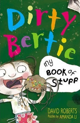 Dirty Bertie - My Book of Stuff!