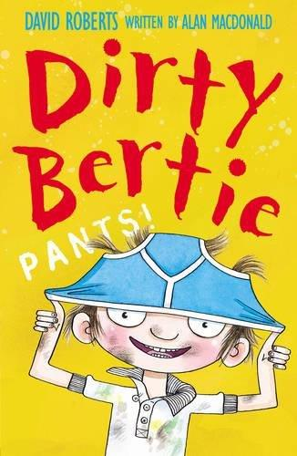 Dirty Bertie - Pants!