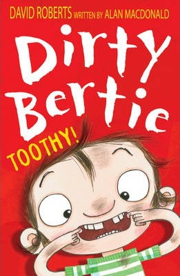 Dirty Bertie - Toothy!