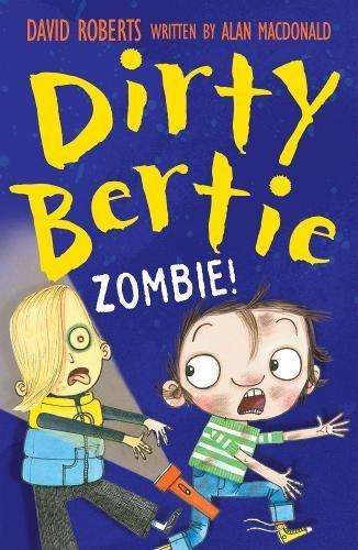 Dirty Bertie - Zombie!