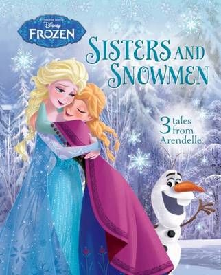 Disney Frozen: Sisters and Snowmen
