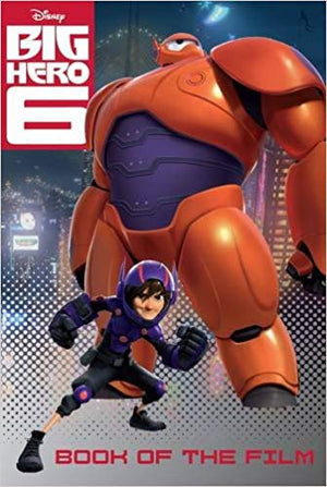 Big Hero 6: Book of the Film