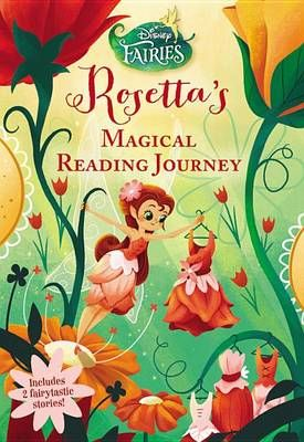 Disney Fairies - Rosetta's - Magical Reading Journey