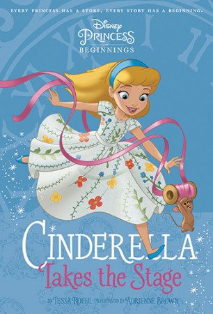 Disney Princess Beginnings - Cinderella takes the Stage
